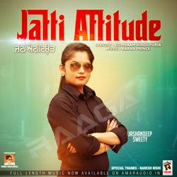 Listen to Jatti Attitude songs from Jatti Attitude