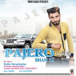 Listen to Pajero Bhan Li songs from Pajero Bhan Li