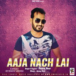 Aaja Nach Lai songs