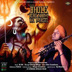Bhole Tere Naam Ki Masti songs