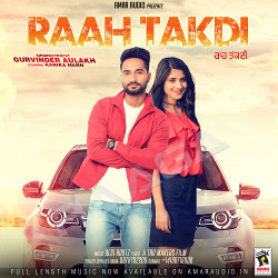 Raah Takdi songs