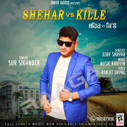 Listen to Shehar Vs Kille songs from Shehar Vs Kille