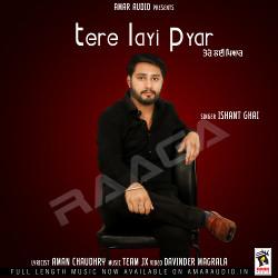 Listen to Tere Layi Pyar songs from Tere Layi Pyar