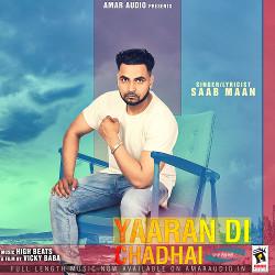 Yaaran Di Chadhai songs