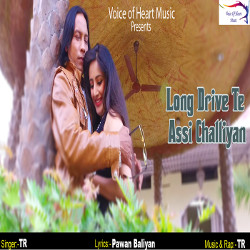 Long Drive Te Assi Challiyan songs