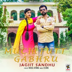 Listen to Muchh Futt Gabhru songs from Muchh Futt Gabhru