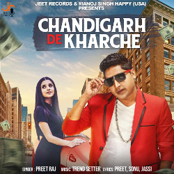 Chandigarh De Kharche songs