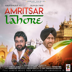 Listen to Amritsar Lahore songs from Amritsar Lahore