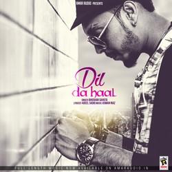 Listen to Dil Da Haal songs from Dil Da Haal