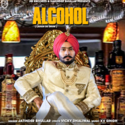 Alcohol (Lahan De Drum) songs