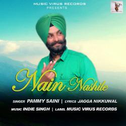 Listen to Nain Nashile songs from Nain Nashile
