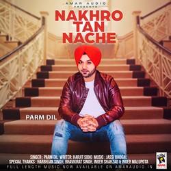 Nakhro Tan Nache songs