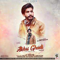 Akhri Ghadi songs