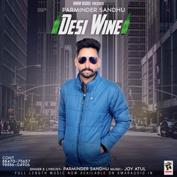 Desi Wine songs