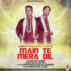 Main Te Mera Dil songs