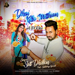 Dhai Killo Mitthian songs