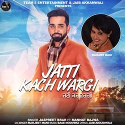 Jatti Kach Wargi songs