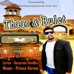 Thaar And Bulet songs