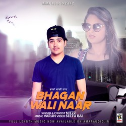 Bhagan Wali Naar songs