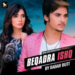 Beqadra Ishq songs