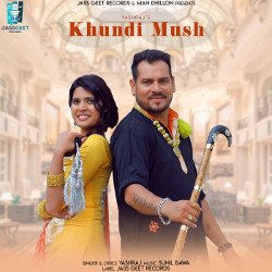Khundi Mush songs