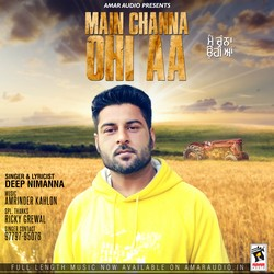 Main Channa Ohi Aa songs