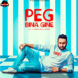 Peg Bina Gine songs