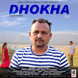 Dhokha songs