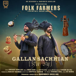 Gallan Sachhian songs