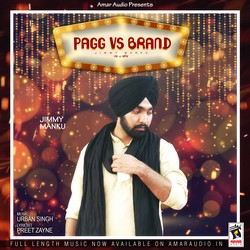 Pagg V/s Brand songs