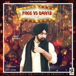 Pagg V/s Brand songs
