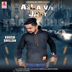 Asla Vs Jatt Songs Download, Asla Vs Jatt Punjabi MP3 Songs