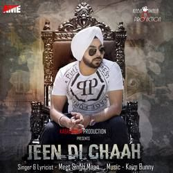 Listen to Jeen Di Chaah songs from Jeen Di Chaah