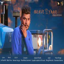 Brave Yaar songs