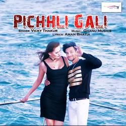 Pichhli Gali songs