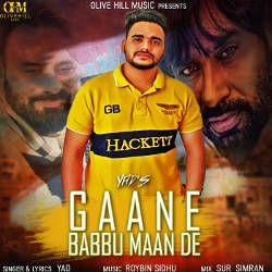Gaane Babbu Maan De songs