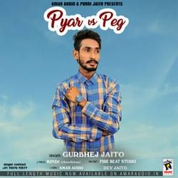 Pyar Vs Peg songs