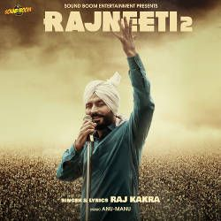 Rajneeti 2 songs