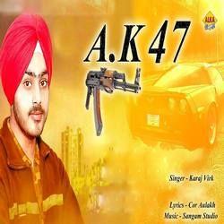 Ak 47 songs