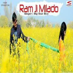 Ram Ji Milado songs