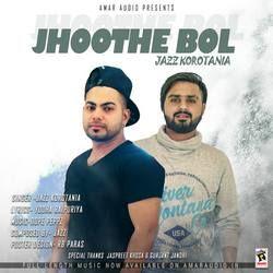 Jhoothe Bol songs