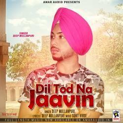 Dil Tod Na Jaavin songs