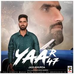 Yaar 47 songs