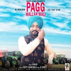 Pagg Wallan Wali songs