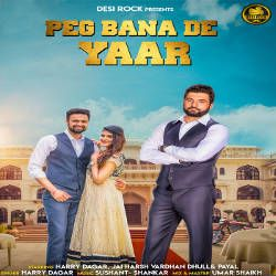 Peg Bana De Yaar songs