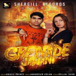 Grenade Jawani songs