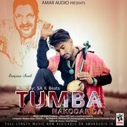 Tumba Nakodar Da songs