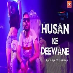 Listen to Husan Ke Deewane songs from Husan Ke Deewane