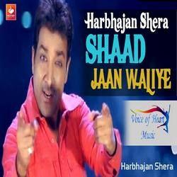 Shaad Jaan Waliye songs