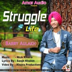Struggle Life songs